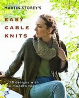 Martin Storey's Easy Cable Knits